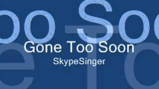 "Me Singing ""Gone Too Soon"" by Michael Jackson"