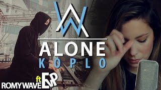 ALONE (KOPLO) - ALAN WALKER | ROMY WAVE (COVER) | [EvP REMIX]