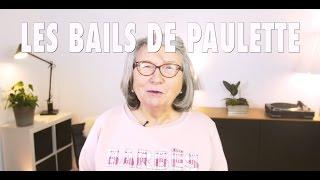 LES BAILS DE PAULETTE - Episode 1