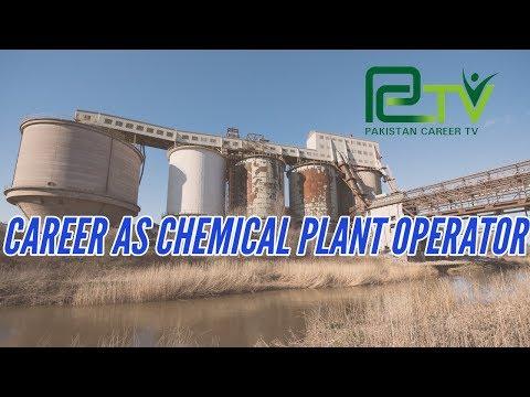 Career as Chemical Plant Operator | Pakistan Career TV |