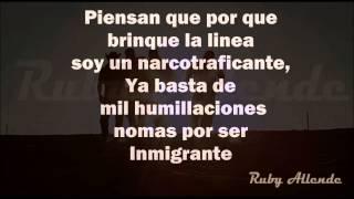 Calibre 50 - El Inmigrante ( Letra) HD