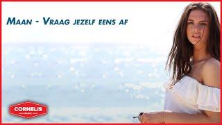 Maan - Vraag Jezelf Eens Af ( Lyrics Video)