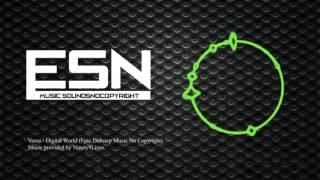 [ESN] Vorsa - Digital World (Epic Dubstep Music No Copyright)