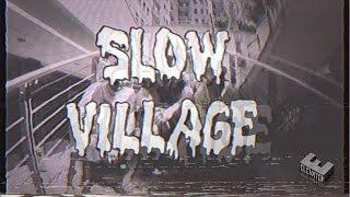 Slow Village - 2000tizenvalahány (OFFICIAL VIDEO)