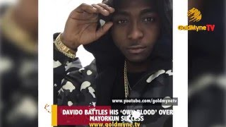 DAVIDO BATTLES HIS 'OWN BLOOD' OVER MAYORKUN'S SUCCESS