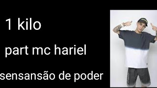 1 kilo sensação do poder part- mc hariel (tipografia)