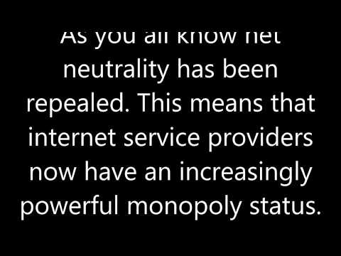 Net Neutrality (see the link in the description)