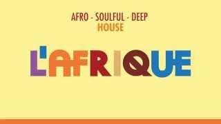L'Afrique nr. 1 promo - w/ Black Motion, Gregor Salto, Shimza, Rancido and CinCity