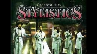YOU'RE BIG GIRL NOW  -  THE STYLISTICS