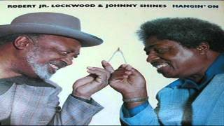 Robert Lockwood & Johnny Shines - Early In The Morning
