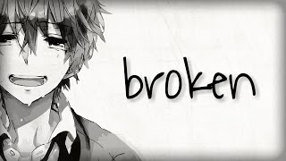 Nightcore - broken