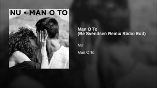 Man O To (Be Svendsen Remix Radio Edit)