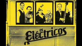 OS ELÉCTRICOS - Se Não Aprendes a Dançar este Ié-Ié