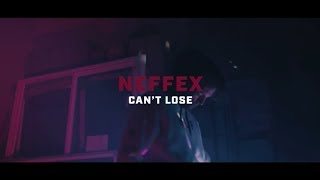 NEFFEX - Can't Lose [Official Video]