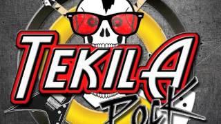 TEKILA ROCK / SI NO TE TENGO