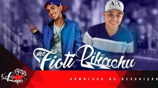 MC Pikachu e MC Fioti - Vai Toma, Sua Gostosa DJ Fioti Lançamento 2016
