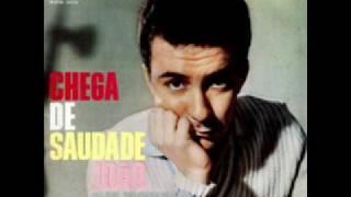 Chega de saudade João Gilberto