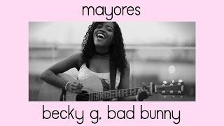 Mayores - Becky G ft Bad Bunny | Yaniza Cover