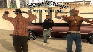 GTA SA Real Thugs Eazy E ft Tupac and Ice Cube