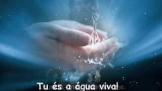 Tu és a Água Viva
