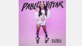 Pabllo Vittar - Rainha