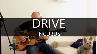 Drive (Incubus) - Fingerstyle Acoustic Guitar Solo Cover