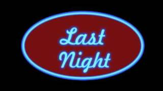 Last Night - Ian Carey  feat. Snoop Dogg & Bobby Anthony