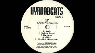 Ghetto Professionals - The Hutchinson Joint