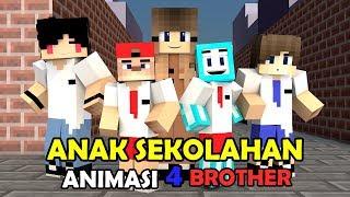 LUCU! JIKA 4 BROTHER SEKOLAH | ANIMASI 4 BROTHER MINECRAFT INDONESIA