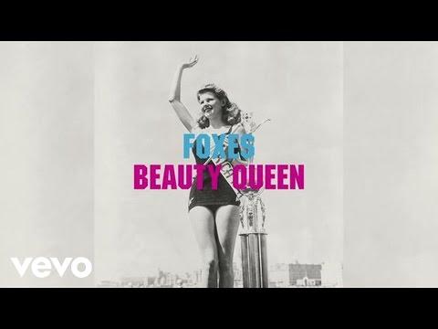 Beauty Queen de Foxes Letra y Video