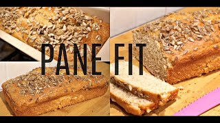 PANE FIT!!! PANE PROTEICO buonissimo e facilissimo da fare!! PANBAULETTO LIGHT!!