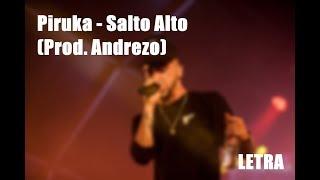 Piruka - Salto Alto (Prod. Andrezo) [Letra]