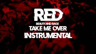 Take me Over - RED (Instrumental)