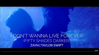 ZAYN, Taylor Swift - I Don't Wanna Live Forever (Fifty Shades Darker Official Video)