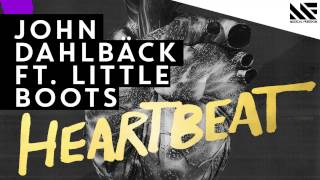 John Dahlback ft. Little Boots - Heartbeat (Available October 6)
