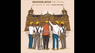 Broederliefde feat Frenna - Die Bitch is Gek (Wasian Zouk Remix)