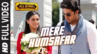 Mere Humsafar FULL VIDEO Song | Mithoon, Tulsi Kumar | All Is Well | T-Series width=