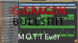 G-DRAGON 「BULLSHIT」(M.O.T.T.E ver.)