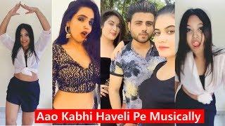 Aao Kabhi Haveli Pe Musically | Musically Compilation 2018