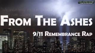 From The Ashes - 9/11 Remembrance / Tribute Rap
