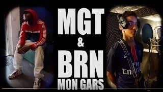 MGT & BRN - MON GARS