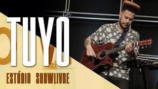 """""""Meus 15"""" - Tuyo no Estúdio Showlivre 2017"""