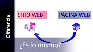 ¿Cuál es la diferencia entre sitio y pagina Web?