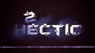 2 Hectic   Revolution (HQ Preview)