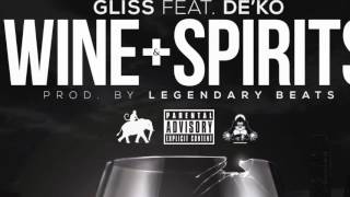 Gliss - Wine & Spirits Ft De'Ko