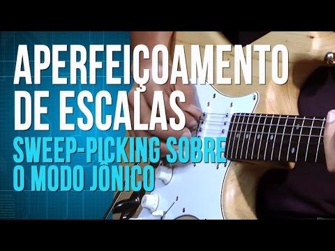 Aperfeiçoamento de Escalas - Sweep-Picking sobre o modo Jônico (aula de guitarra)