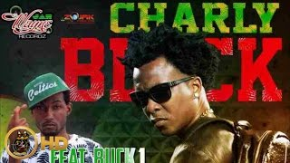 Charly Black Ft. Buck 1 - Turrrble (Raw) - July 2016