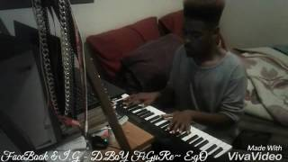 Kendrick Lamar - Untitled 07 ( Piano Cover By D.BoY FiGuRe-EgO )