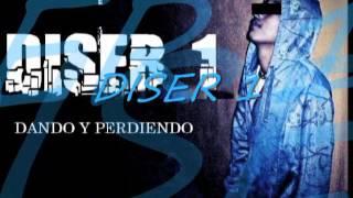 DANDO Y PERDIENDO   DISER 1