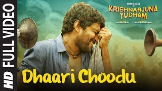 Dhaari Choodu Full Video Song || Krishnarjuna Yudham Songs || Nani, Anupama, Hiphop Tamizha width=
